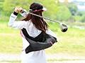 将来プロゴルファーを目指すアスリート現役女子大生 潮・汗・精液・体液飛ばして吹いてイキまくりAVデビュー!!10