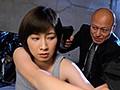 拘束輪姦レイプされ快楽に堕ちた特殊任務捜査官 奥田咲6